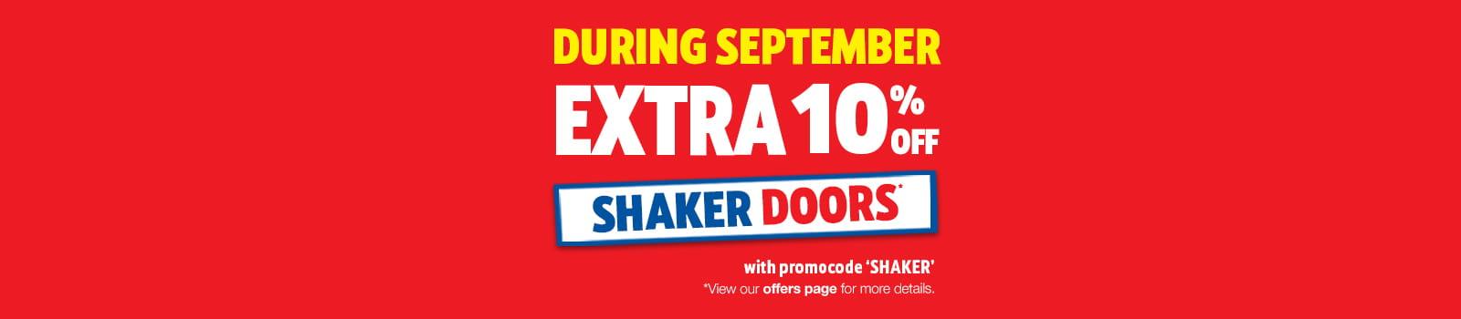 Extra 10% off shaker doors